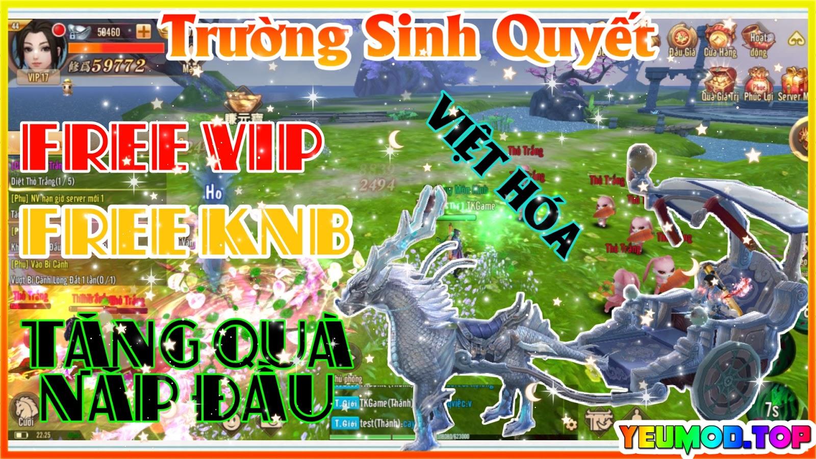 Trường Sinh Quyết Private Việt Hóa | Free VIP | Free KNB | Tặng Quà Nạp Đầu