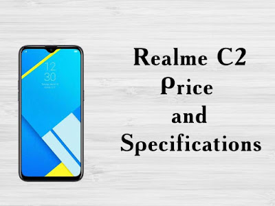 Realme C2  Price and specifications - Full details