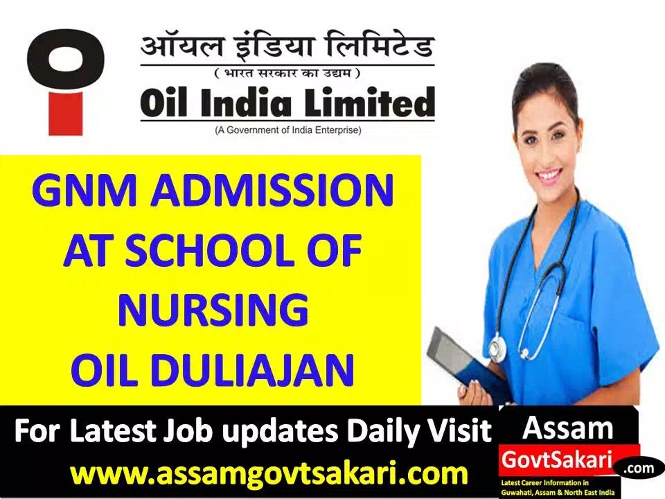 School Of Nursing OIL Duliajan GNM Course 2019-Admission