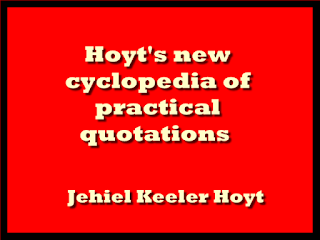 Hoyt's new cyclopedia of practical quotations