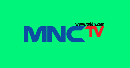 Tonton TV Online MNCTV Live Streaming Indonesia