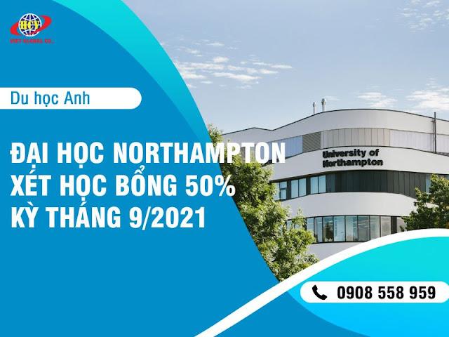 Du học Anh: Đại học Northampton bắt đầu xét học bổng 50% cho kỳ tháng 9/2021