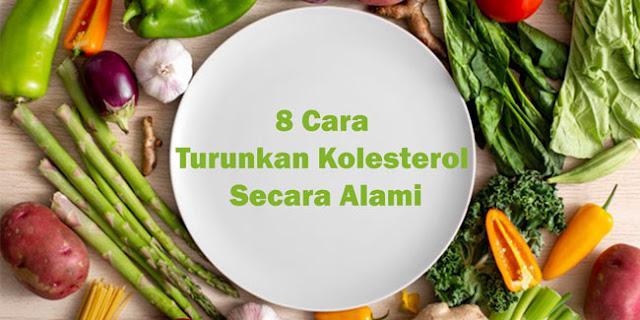 8 Cara Turunkan Kolesterol Secara Alami