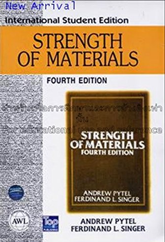 Strength of Materials 4th Ed. by Ferdinand L. Singer & Andrew Pytel
