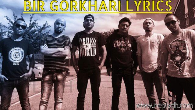 Bir Gorkhali Lyrics - Mantra Band