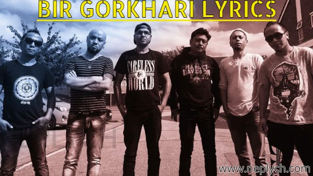 Bir Gorkhali Lyrics - Mantra Band
