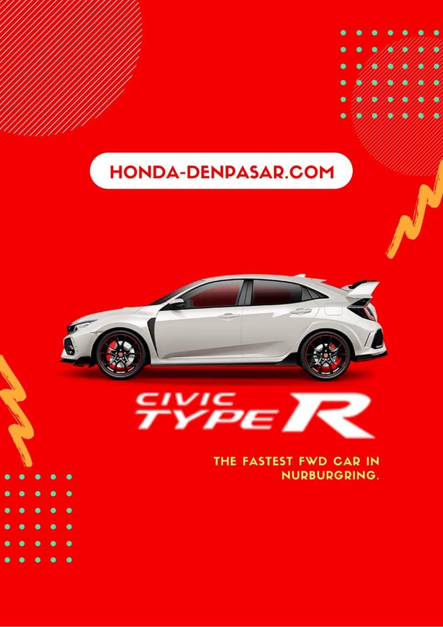 Honda Civic Type R, Harga Honda Civic Type R Bali, Promo Honda Civic R Bali