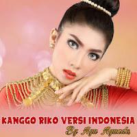 Lirik Lagu Ayu Ayunda - Kanggo Riko Versi Indonesia