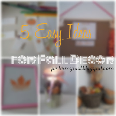 5 Easy Ideas for Fall Decor 🍁