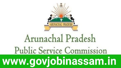 Arunachal Pradesh Public Service Commission Recruitment 2018