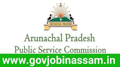 Arunachal Pradesh Public Service Commission Recruitment 2018