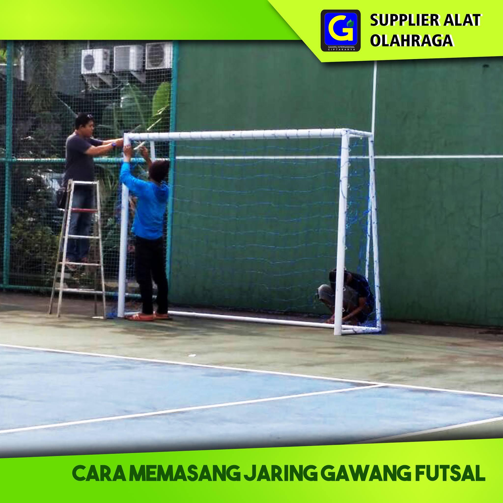 Cara memasang jaring gawang futsal