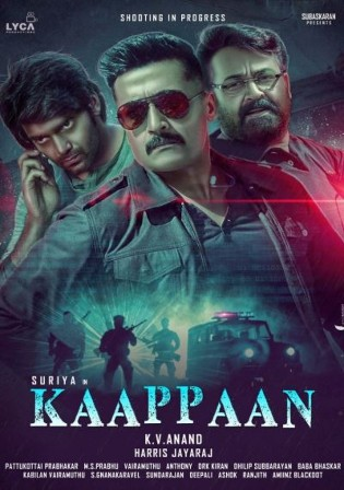 Kaappaan 2019 HDRip 1.1GB UNCUT Hindi Dual Audio 720p Watch Online Full Movie Download bolly4u