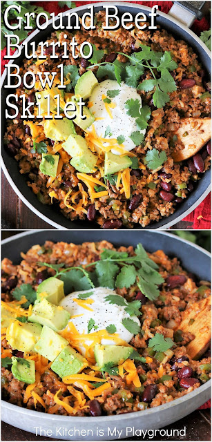 Ground Beef Burrito Bowl Skillet ~ Skip the tortilla & enjoy that fabulous burrito filling as a skillet dinner! Quick, easy, and flavorful, Ground Beef Burrito Bowl Skillet is a perfect one-pan weeknight meal.  www.thekitchenismyplayground.com
