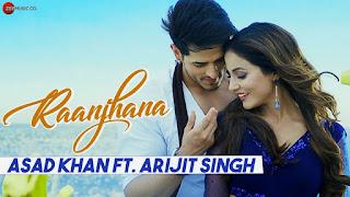 Raanjhana Song Lyrics - Arijit Singh