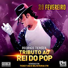 26/02/2021 Show do Rodrigo Teaser em São Paulo [CTN Limão] Tributo Ao Rei do POP