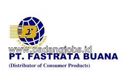 Lowongan Kerja Padang: PT. Fastrata Buana Juni 2018