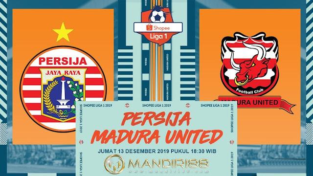 Prediksi Persija Jakarta Vs Madura United, Jumat 13 Desember 2019 Pukul 18.30 WIB @ Indosiar