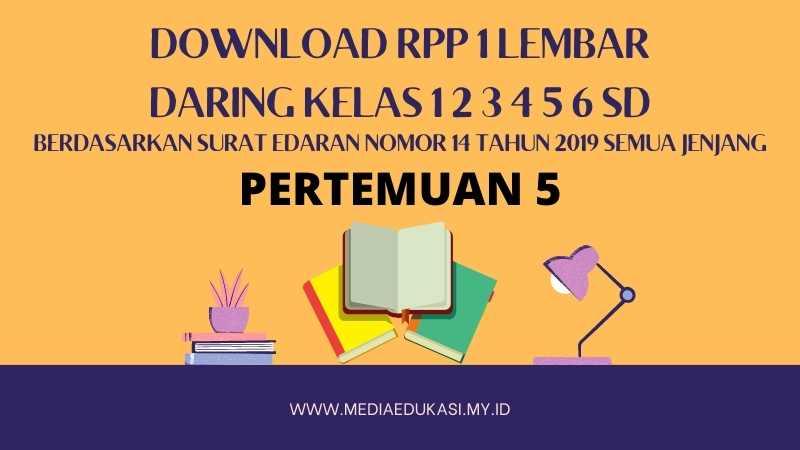 Download RPP 1 Lembar Daring Kelas 1 2 3 4 5 6 SD/MI Pertemuan 5 TA 2020-2021