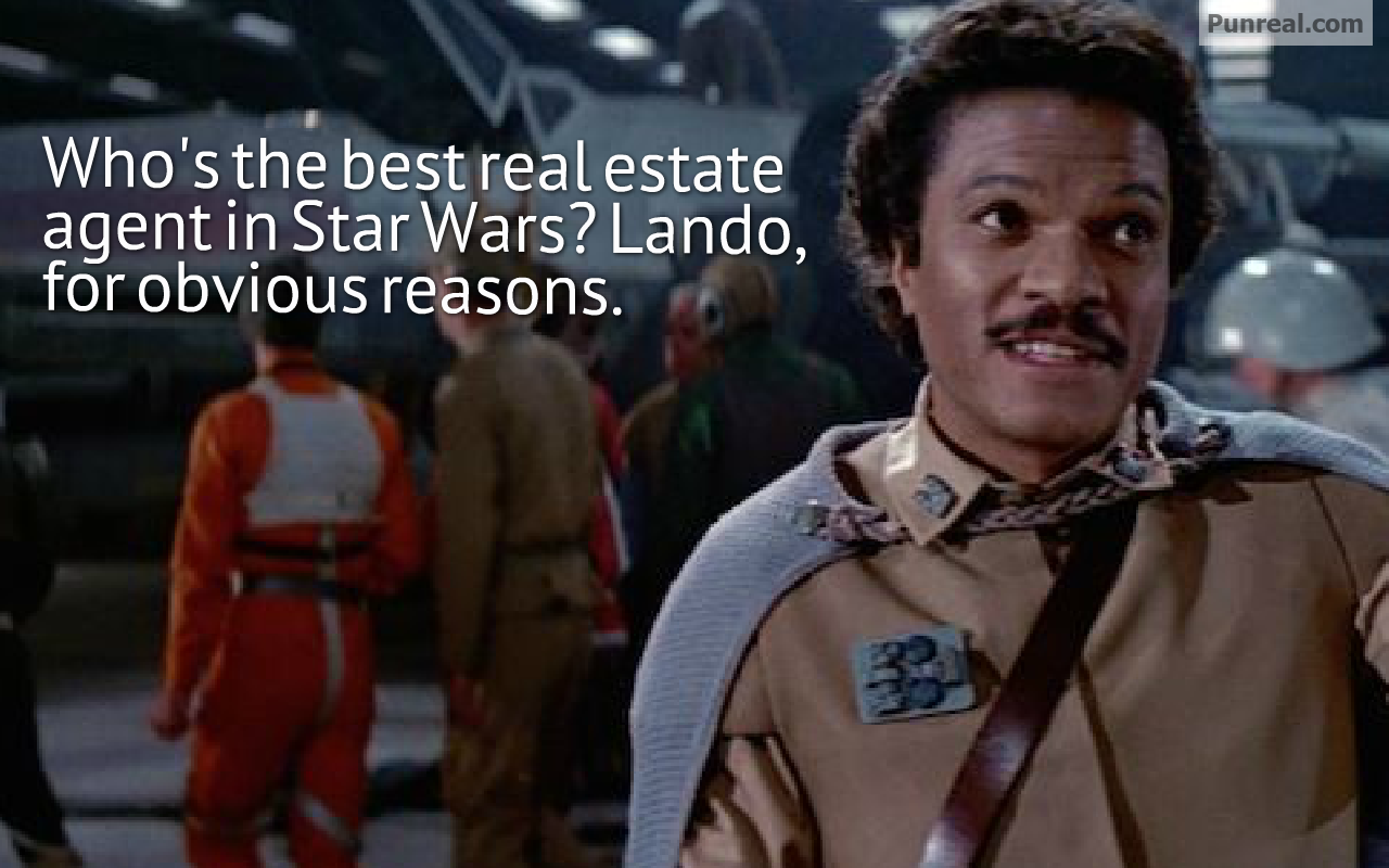 The best real estate agent in Star Wars is Lando