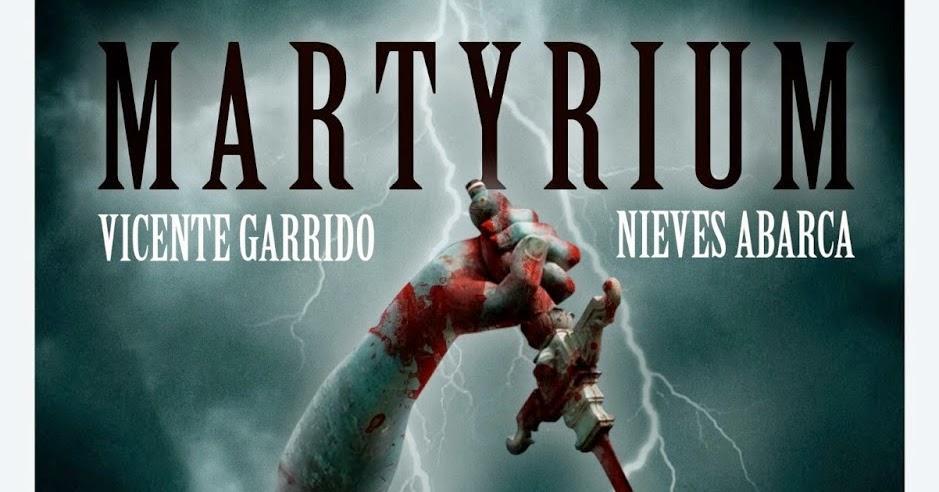 MARTYRIUM VICENTE GARRIDO DOWNLOAD