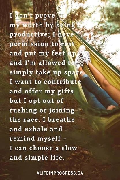 I don't have to prove my worth by being productive #quotes
