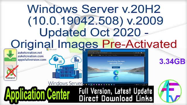 Windows Server v.20H2 (10.0.19042.508) v.2009 Updated Oct 2020 – Original Images From Microsoft MSDN Pre-Activated