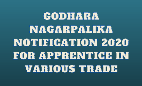 Godhara Nagarpalika Apprentice in Various Trade
