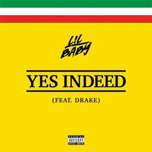 Drake - Yes Indeed