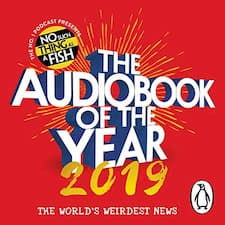 "The Audiobook of the Year 2019 cover, which features a red backdrop emblazoned with the words ""THE AUDIOBOOK OF THE YEAR 2019 - the world's weirdest news""."