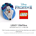 FREE Lego Disney Frozen Olaf Event at Joann's (11/23)