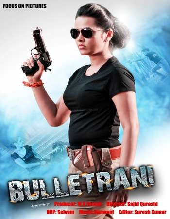 Poster Of Bullet Rani 2016 Hindi Dubbed 300MB DTHRip 480p Free Download Watch Online downloadhub.net
