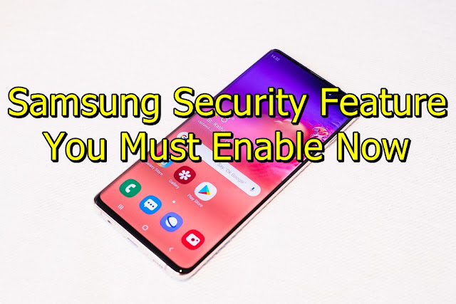 Samsung Secret Security feature that you must enable now