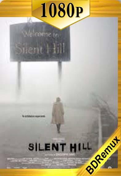 Terror en Silent Hill (2006) [1080p BD REMUX ] [Latino-Inglés] [LaPipiotaHD]