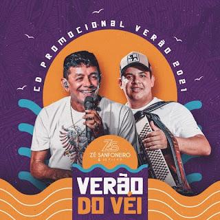 Zé Sanfoneiro e Zé Filho - Promocional de Verão do Véi - 2021