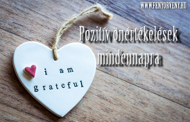 Pozitív önértékelések mindennapra