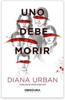 «Uno debe morir» de Diana Urban