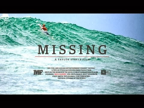 MISSING - A Taylor Steele Film