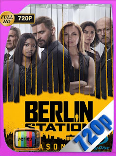Berlin Station Temporada 1-2-3 HD [720p] Latino [GoogleDrive] SilvestreHD