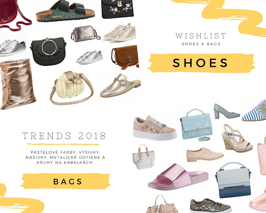 shoes & bags trends 2018 - wishlist