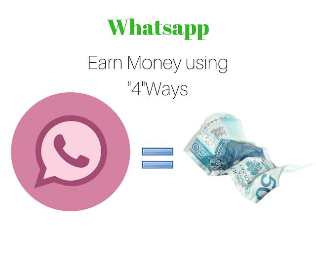 make money using whatsapp