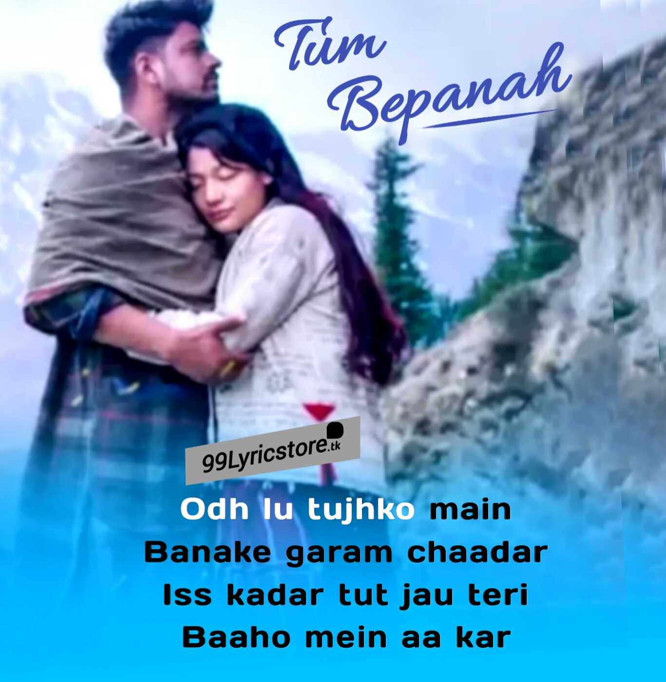 Tum Bepanah Lyrics – Mohit Chauhan, Priyanka Negi | 72 Hours , 72 hours Tum Bepnah Lyrics , Mohit Chauhan Song Tum Bepanah Lyrics , Tum bepnah Song Lyrics , Tum Bepanah  Mohit Chauhan & Priyanka Negi Lyrics , New Song Lyrics 2019