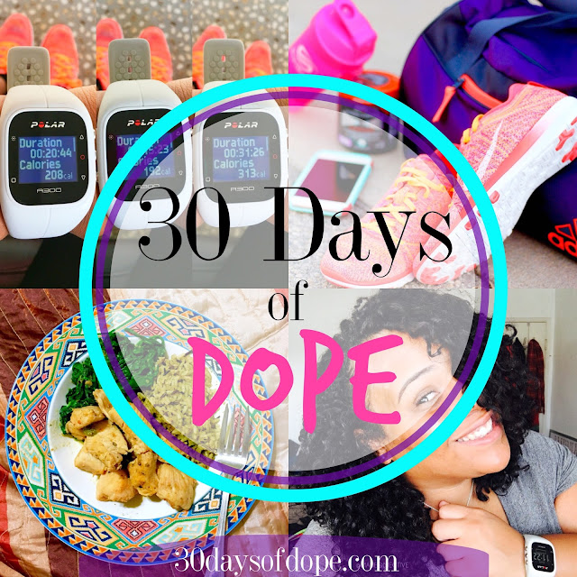 #30DaysofDope : Challenging Myself to Be My Best Self
