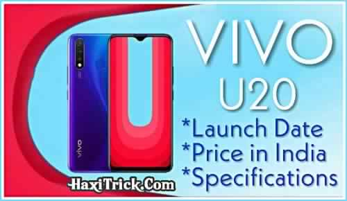 Vivo U20 Launch Date Specifications Offers Price in India Hindi
