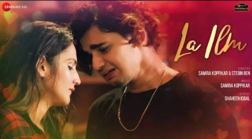 La Ilm Song Lyrics - Samira Koppikar & Stebin Ben