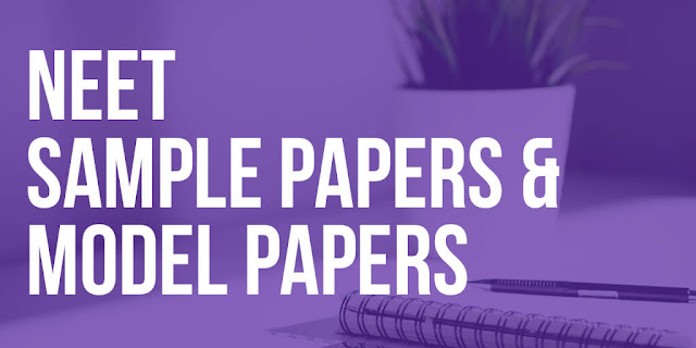 Download Latest NEET Sample Papers PDF