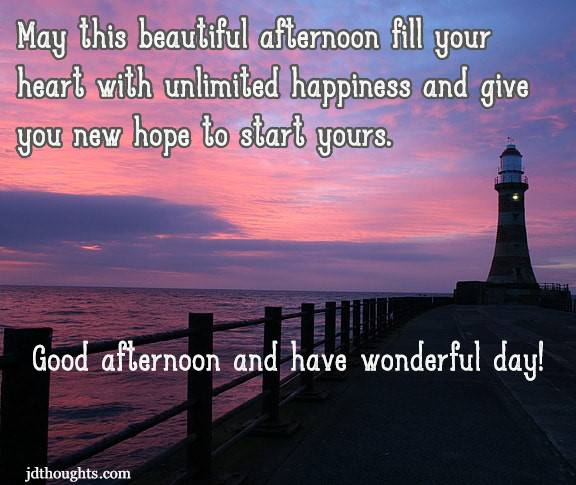 Good afternoon – 500+ quotes, messages and wish