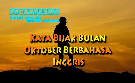 Kata Bijak Bulan Oktober Berbahasa Inggris