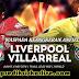 Prediksi Sepakbola Europa League | Liverpool vs Villareal