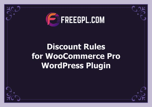 Discount Rules for WooCommerce PRO Free Download